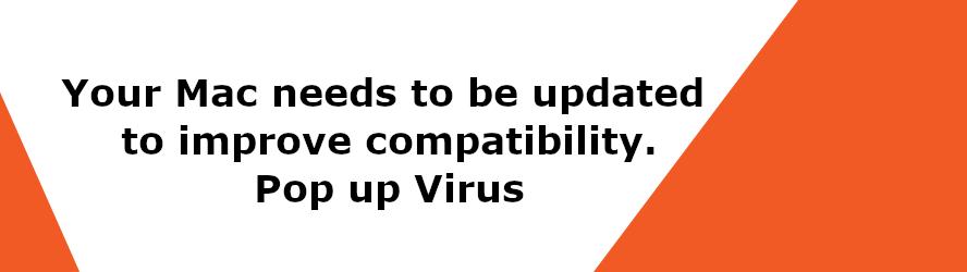 Mac needs to be updated Virus