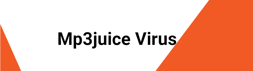 Mp3juice Virus