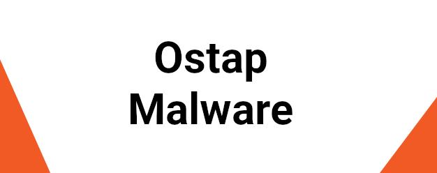 Ostap Malware