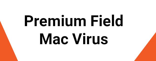 Premium Field Mac