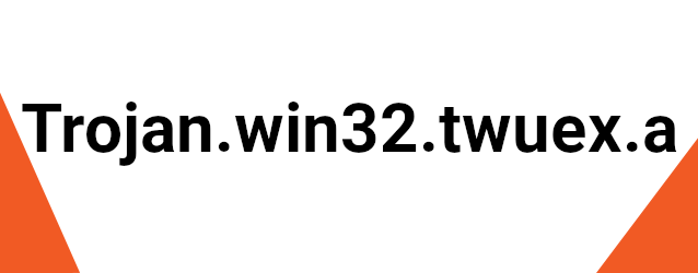 Trojan.win32.twuex.a