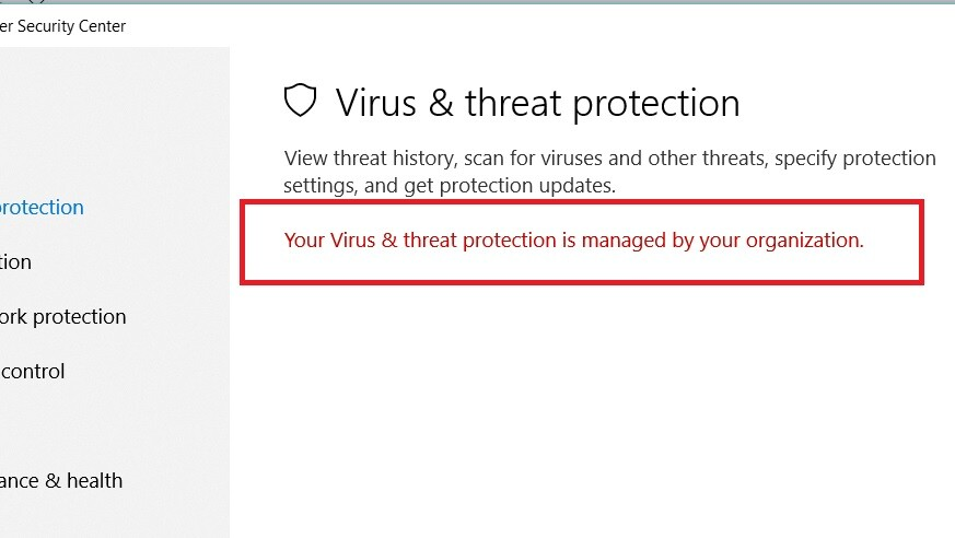 Your Virus and threat protection is managed by your organization Virus