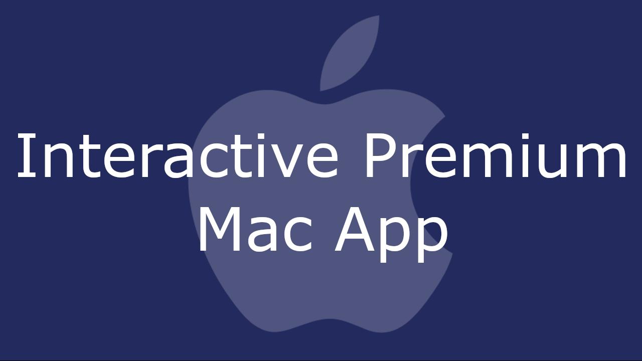 Interactive Premium