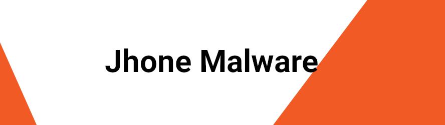 Jhone Malware