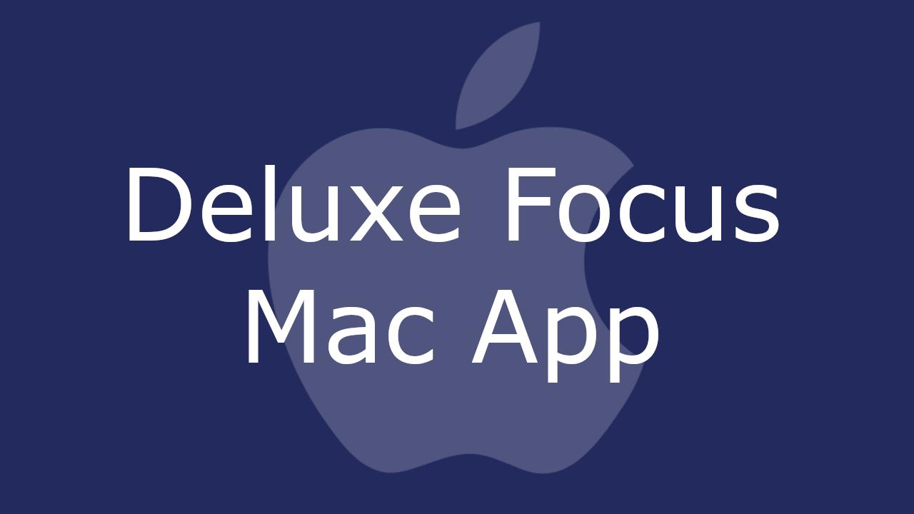 Deluxe Focus Mac
