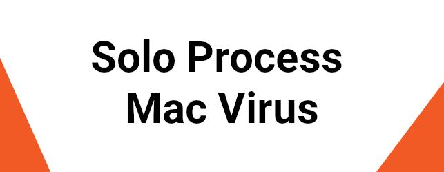 Solo Process Mac