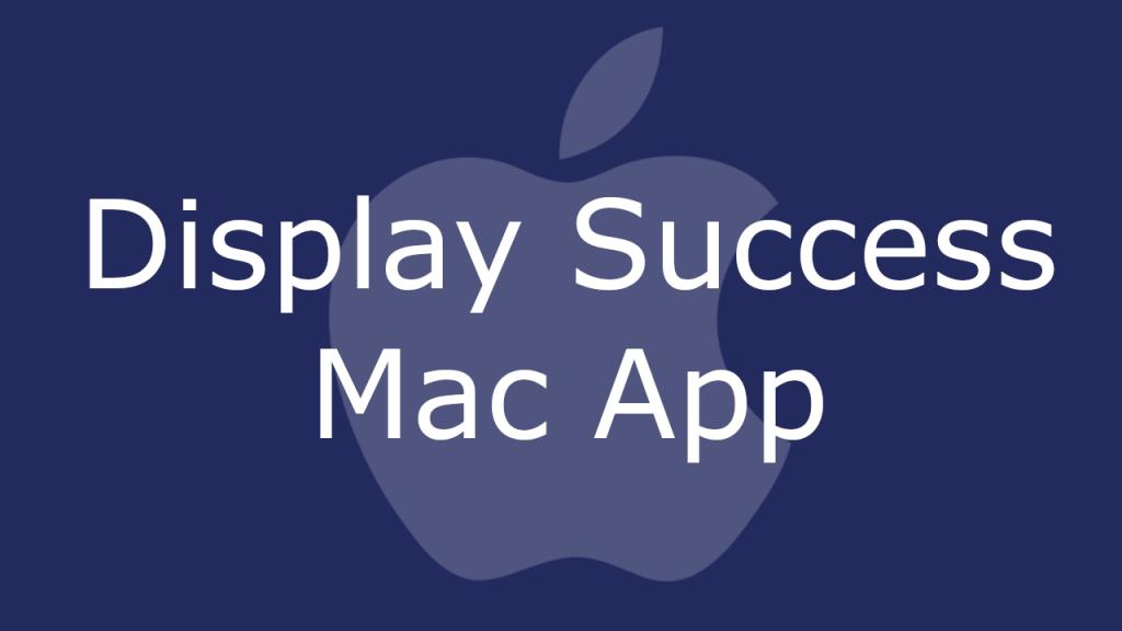 Display Success