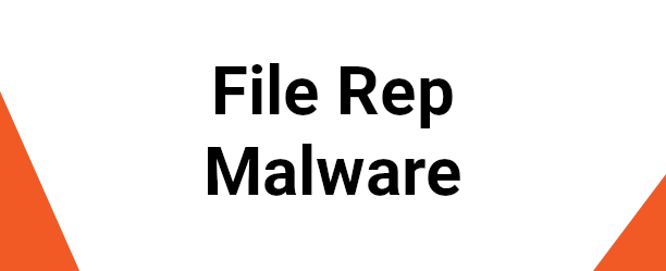 File Rep Malware