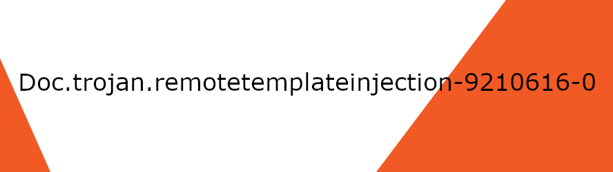 Doc.trojan.remotetemplateinjection-9210616-0