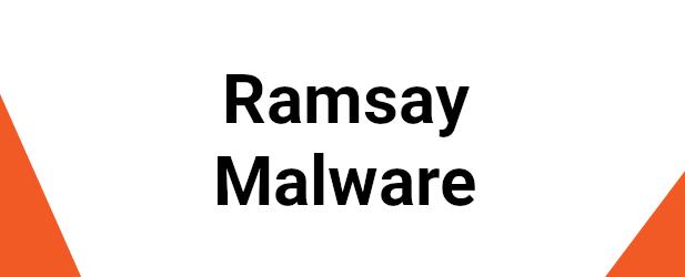 Ramsay Malware