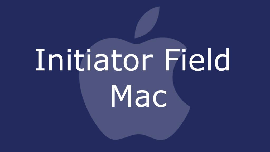 Initiator Field