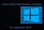 Issues with the latest Windows 10 Update (May 2020) + Fix suggestions: Part II