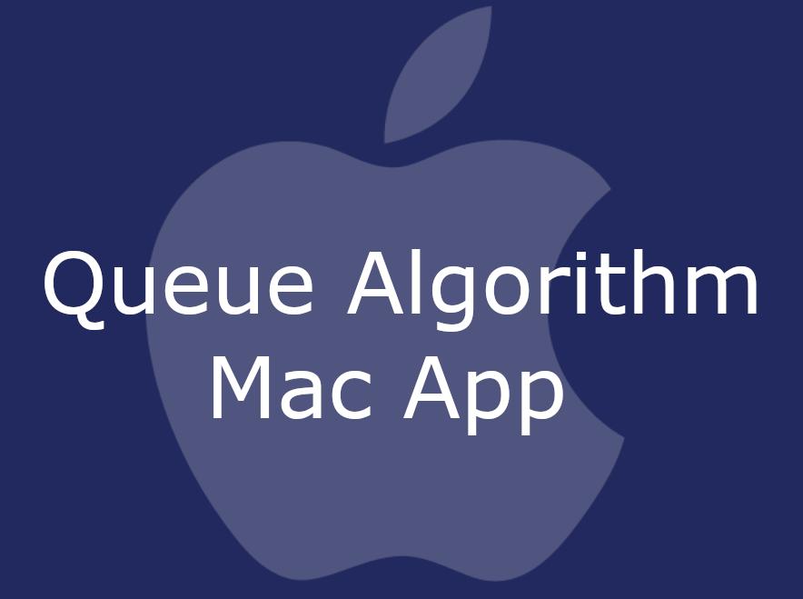 Queue Algorithm Mac