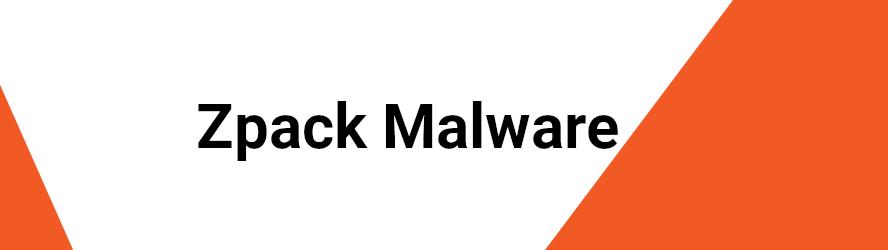 Zpack Malware