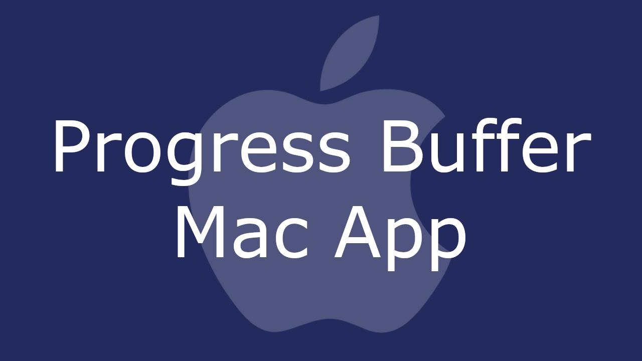 Progress Buffer