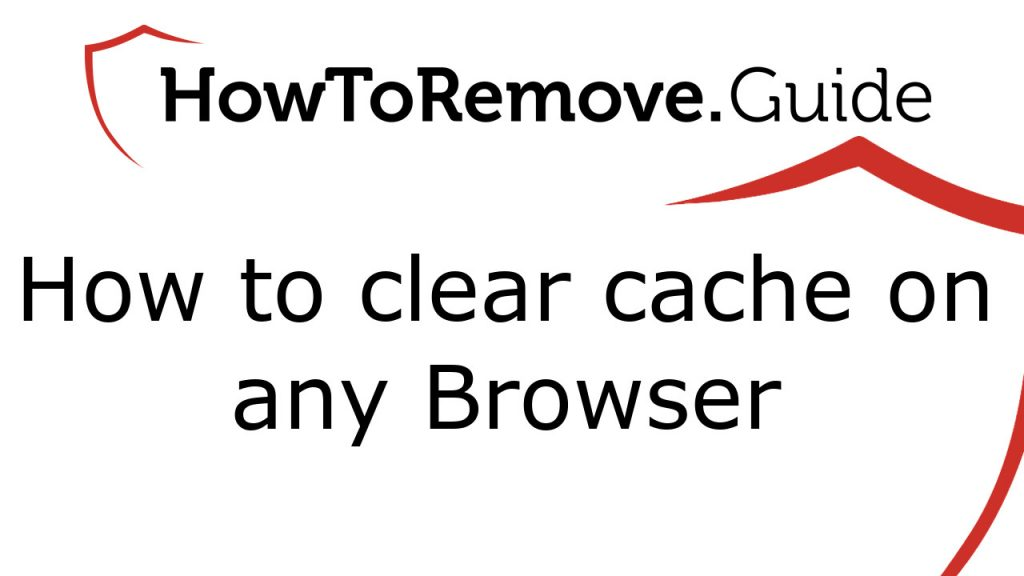 How to clear cache on any Browser