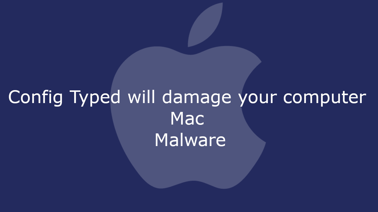 Config Typed will damage your computer