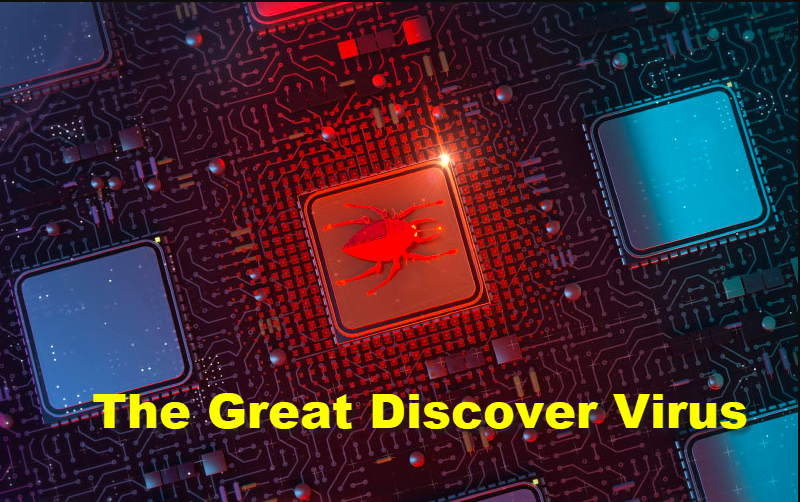 The Great Discover Virus